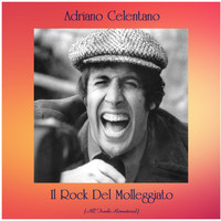 Adriano Celentano - Il Rock Del Molleggiato (All Tracks Remastered)