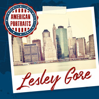 Lesley Gore - American Portraits: Lesley Gore