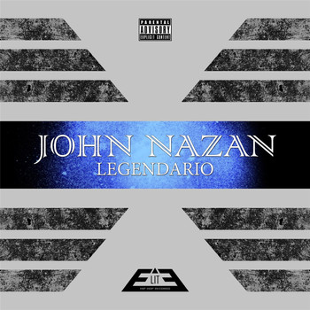 John Nazan - Legendario (Explicit)