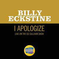 Billy Eckstine - I Apologize (Live On The Ed Sullivan Show, April 8, 1951)