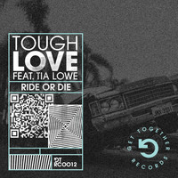 Tough Love - Ride Or Die (feat. Tia Lowe) (Dub Mix)