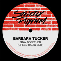 Barbara Tucker - Stay Together (Greed Radio Edit)