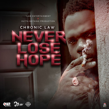 Chronic Law - Never Lose Hope (Explicit)