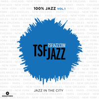 Various Artists / - TSF 100% Jazz, Vol. 1 : Jazz in the City