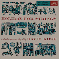 David Rose - Holiday For Strings And Other Favorites Played By David Rose (1957)