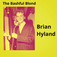 Brian Hyland - The Bashful Blond