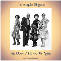 The Staple Singers - Sit Down / Revive Us Again (Remastered 2020)
