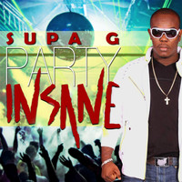 Supa G - Party Insane