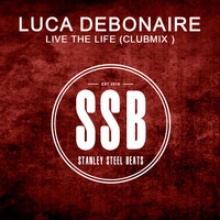Luca Debonaire - Live the Life (Club Mix)