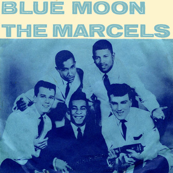 The Marcels - Blue Moon (1961)
