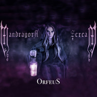 MANDRAGORA SCREAM - OrfeuS