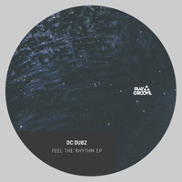 DC Dubz - Feel The Rhythm EP