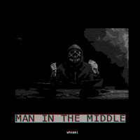 whoami / - Man in the Middle