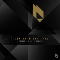 Citizen Kain - Get Some EP