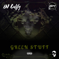 Dj galfly / - Green Stuff