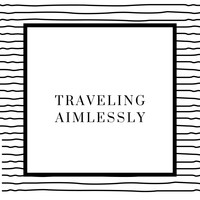 Various Artists / - Traveling Aimlessly