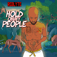Redlyte - Hold on My People