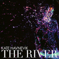 Kate Havnevik - The River
