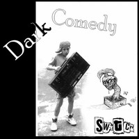 Switch - Dark Comedy (Explicit)