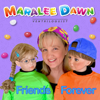 Maralee Dawn - Friends Forever