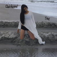 Trey - Quicksand (Explicit)
