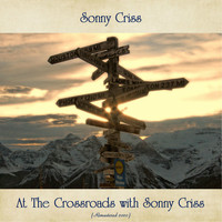 Sonny Criss - At The Crossroads with Sonny Criss (Analog Source Remaster 2020)
