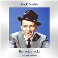 Frank Sinatra - The Voice Vol.1 (All Tracks Remastered)