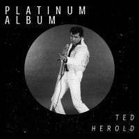 Ted Herold - Platinum Album