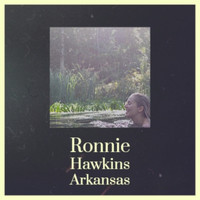 Various Artist - Ronnie Hawkins Arkansas