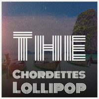 Various Artist - The Chordettes  Lollipop