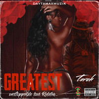 Torch - Greatest (Explicit)