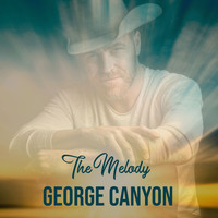 George Canyon - The Melody