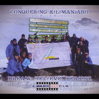 Wayne Gratz - Conquering Kilimanjaro (Original Motion Picture Soundtrack)