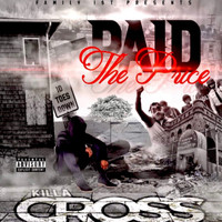 Cross - PAID THE PRICE (Explicit)