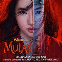 Harry Gregson-Williams - Mulan (Colonna Sonora Originale)