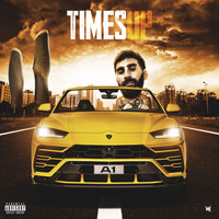 a1 - Times Up (Explicit)