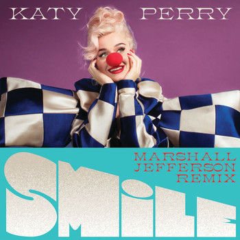 Katy Perry - Smile (Marshall Jefferson Remix)