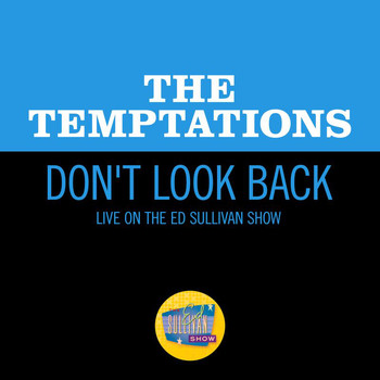 The Temptations - Don't Look Back (Live On The Ed Sullivan Show, November 19, 1967)