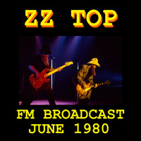 ZZ Top - ZZ Top FM Broadcast June 1980