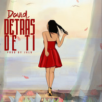 David - Detrás de Ti (Explicit)