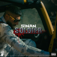 Sinan - SOLDIER (Explicit)