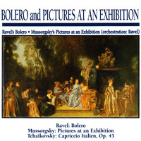 Slovak Philharmonic Orchestra - Bolero and Pictures at an Exhibition: Ravel's Bolero · Mussorgsky's Pictures at an Exhibition