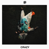 Ello - Crazy (Explicit)