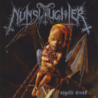 Nunslaughter - Angelic Dread (Explicit)
