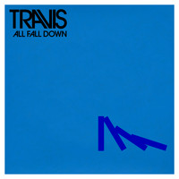 Travis - All Fall Down
