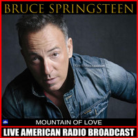 Bruce Springsteen - Mountain of Love (Live)