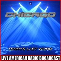 Chicago - Terrys Last Word (Live)