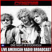 Cream - One Night In Stockholm Vol 1 (Live)