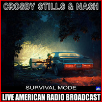 Crosby, Stills & Nash - Survival Mode (Live)