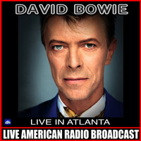 David Bowie - Live in Atlanta (Live)